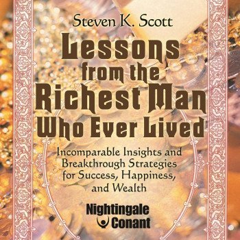 Lessons from the Richest Man Who Ever Lived