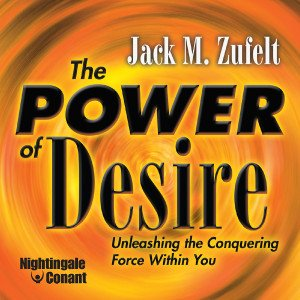 The Power of Desire