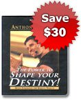 The Power to Shape Your Destiny