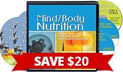 Mind/Body Nutrition - SAVE $20